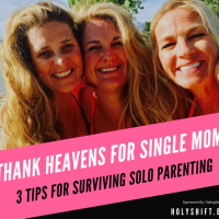 Thank Heavens for Single Moms